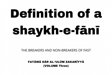 Definition of a shaykh-e-fānī