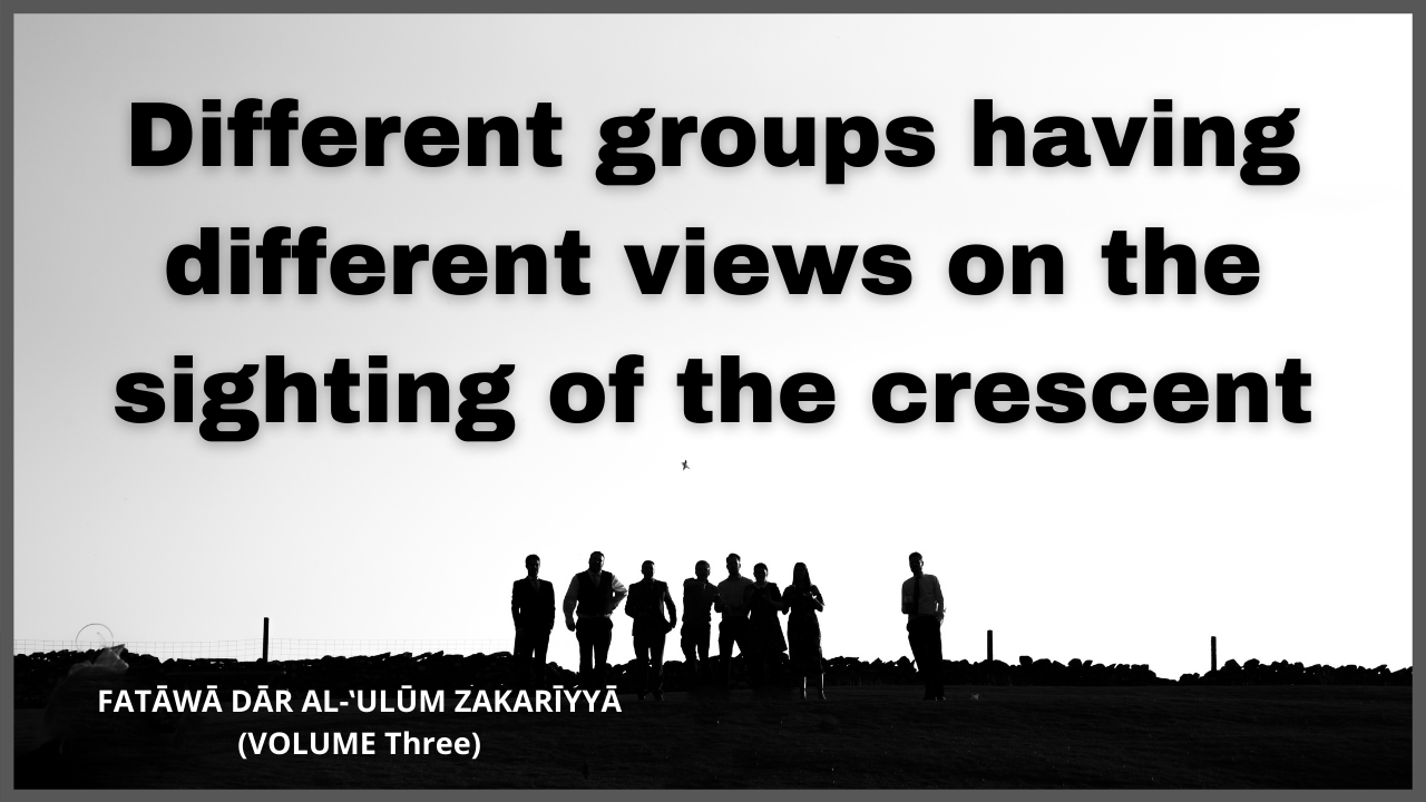 Different groups having different views on the sighting of the crescent