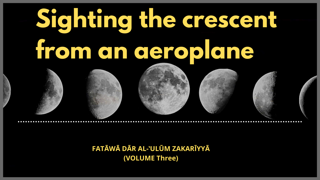 Sighting the crescent from an aeroplane