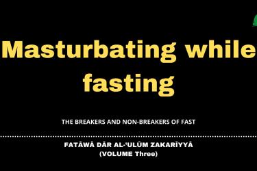 Masturbating while fasting