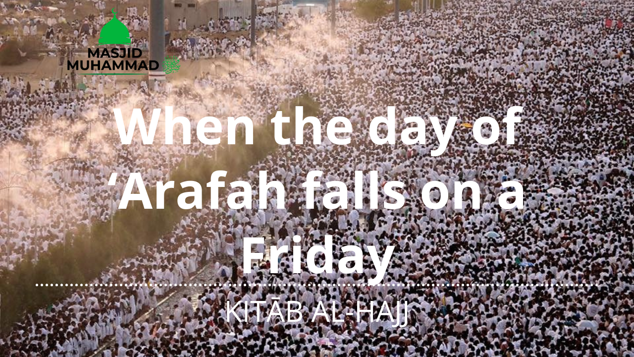 When the day of 'Arafah falls on a Friday