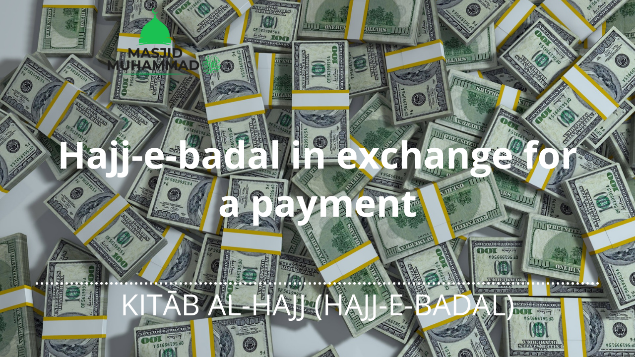Hajj-e-badal in exchange for a payment