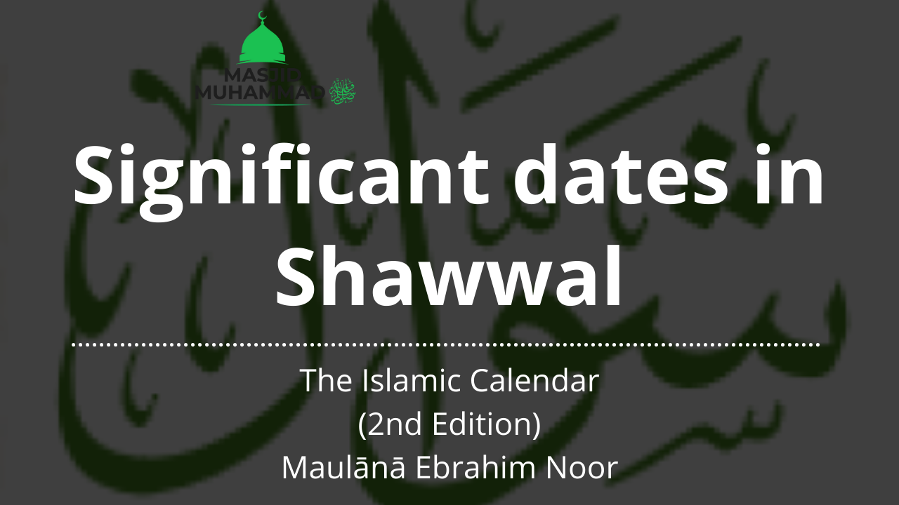 Significant dates in Shawwal