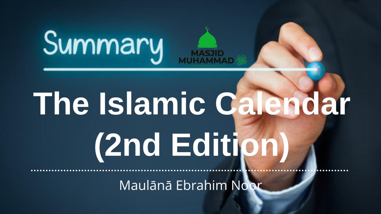 Summary (The Islamic Calendar (2nd Edition)
