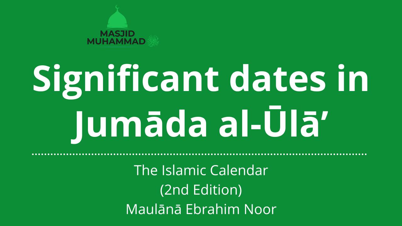 Significant dates in Jumāda al-Ūlā'