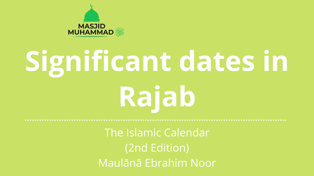 Significant dates in Rajab