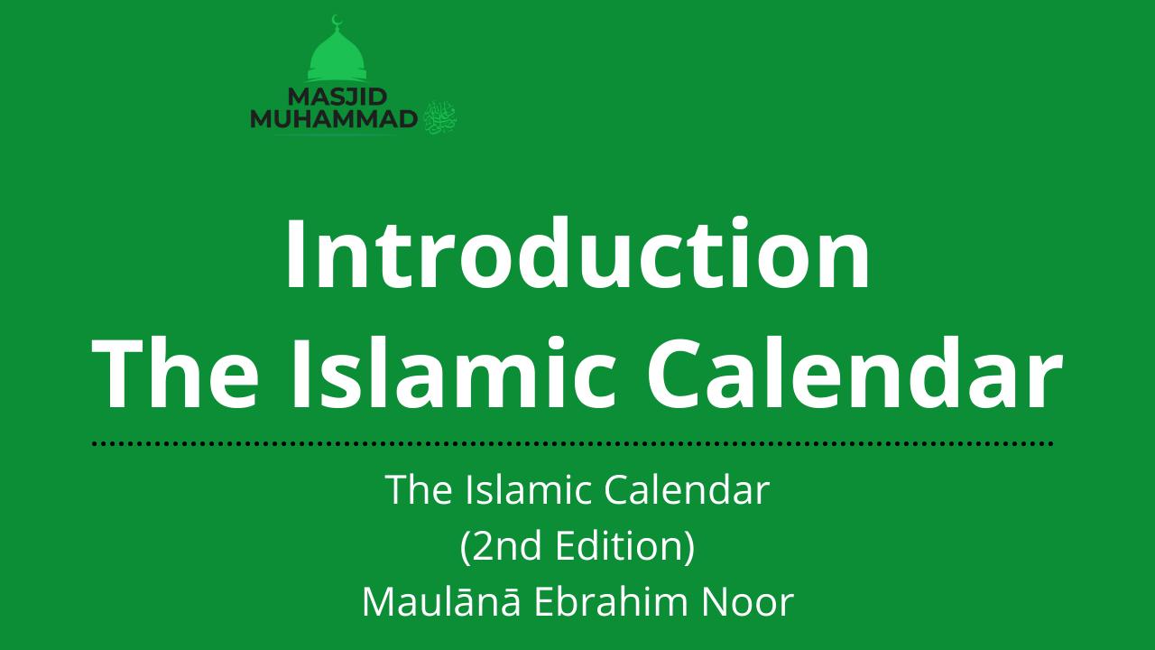 Introduction, The Islamic Calendar